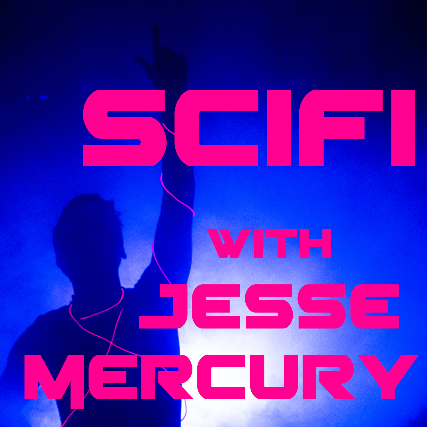 SciFi with Jesse Mercury