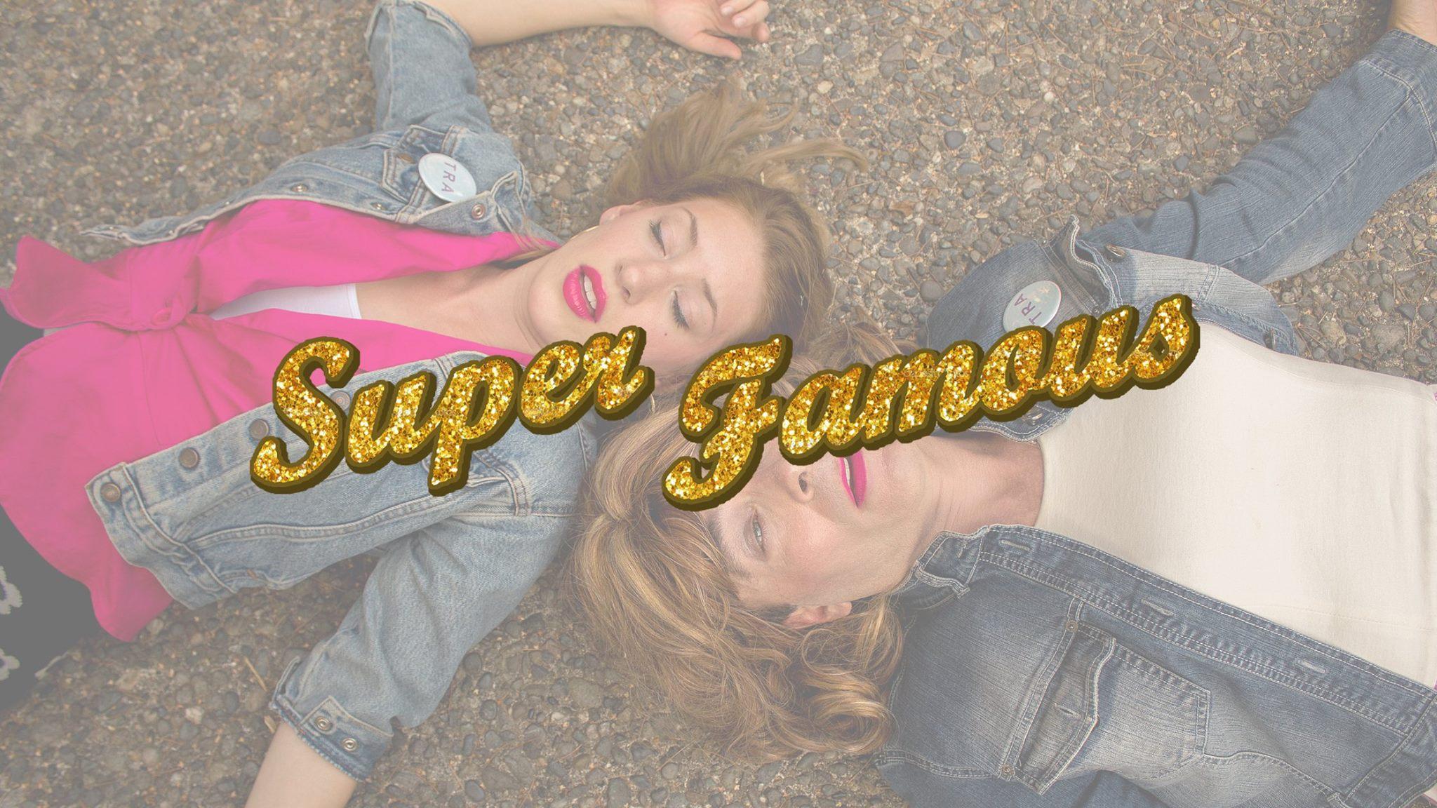 Super Famous